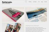 Die neue Webseite von Flattersatz ist online. Es ist ein sehr attraktiver Internetauftritt in Responsive Design mit Blog und Portfolio für die Referenzen